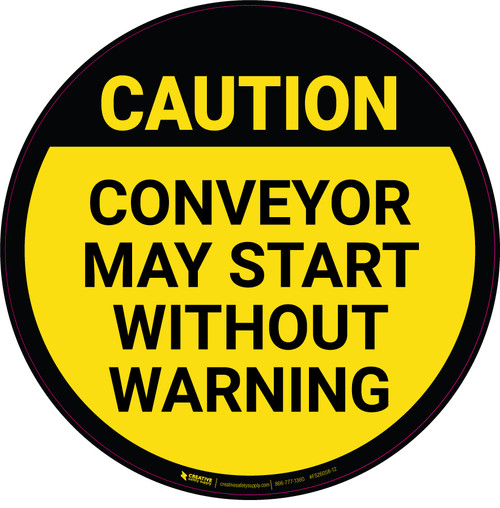 Conveyor May Start Without Warning - Floor Sign