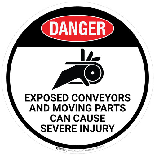 Danger: Exposed Conveyors And Moving Parts Can Cause Severe Injury - Floor Sign