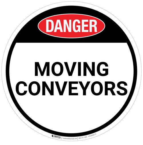 Danger: Moving Conveyors - Floor Sign