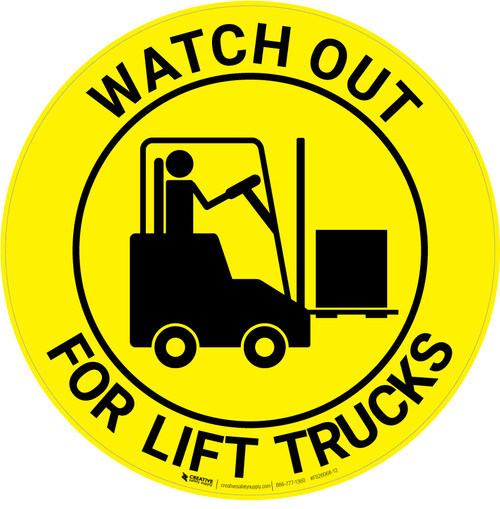 Watch Out For Lift Trucks - Floor Sign