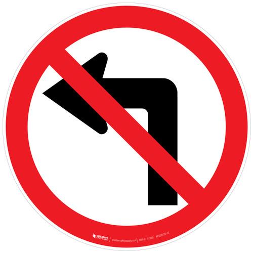 No Left Turn Sign Floor Sign