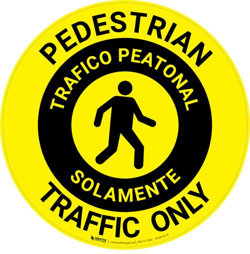 Pedestrian Traffic Only Bilingual Spanish - Floor Sign