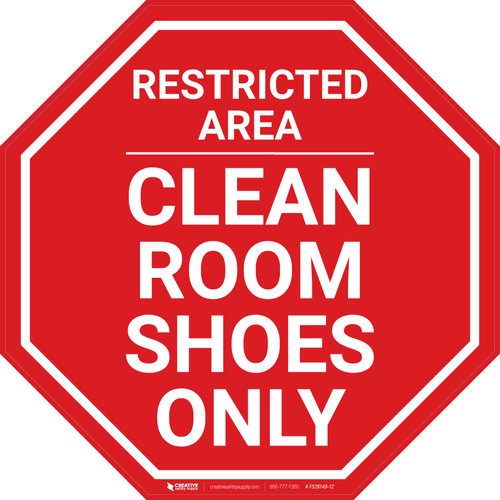 Restricted Area - Clean Room Shoes Only - Floor Sign