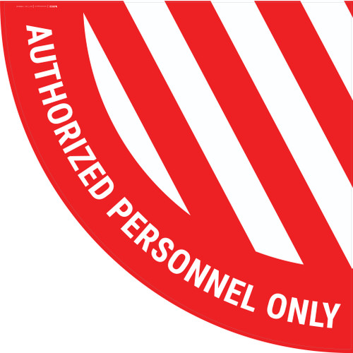 Authorized Personnel Only - Half Swing Sign