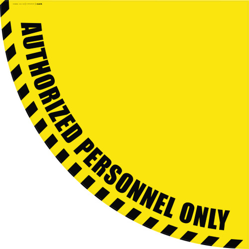 Authorized Personnel Only - Yellow Half Swing Door Sign