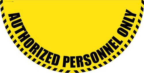 Authorized Personnel Only - Yellow Full Swing Door Sign