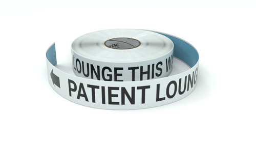 Patient Lounge This Way With Left Arrow - Inline Printed Floor Marking Tape