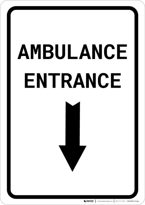 Ambulance Entrance Below with Arrow Portrait - Wall Sign