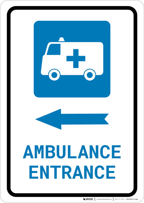 Ambulance Entrance Left Arrow with Icon Portrait - Wall Sign