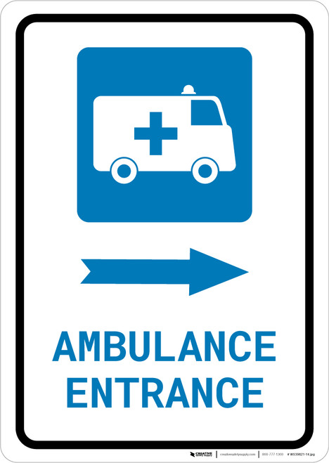 Ambulance Entrance Right Arrow with Icon Portrait - Wall Sign