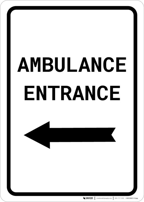Ambulance Entrance with Left Arrow Portait - Wall Sign