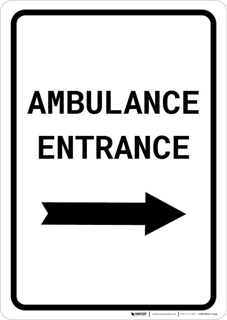 Ambulance Entrance with Right Arrow Portrait - Wall Sign