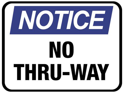 Notice No Thru-way Floor Sign