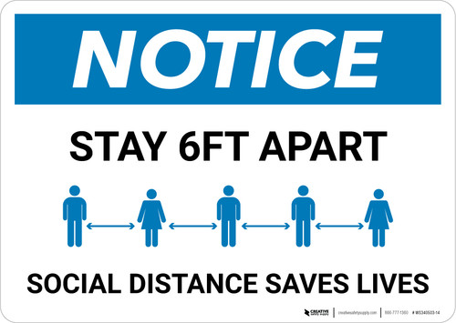 Notice: Social Distancing Saves Lives ANSI Landscape - Wall Sign