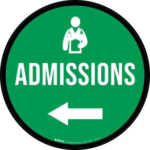 Admissions Left Arrow with Icon Circular - Floor Sign