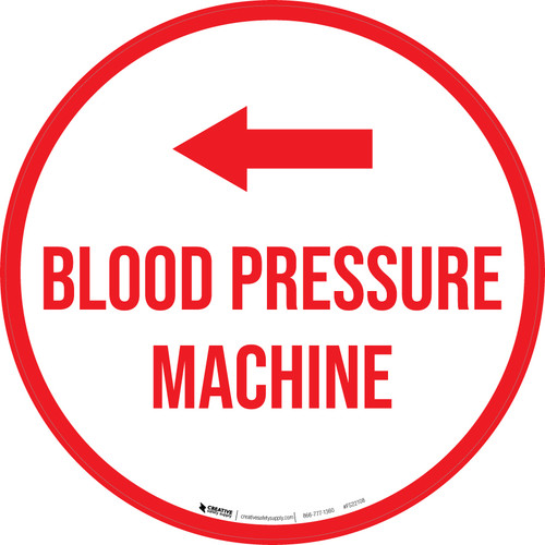 Blood Pressure Machine Arrow Left Circular - Floor Sign