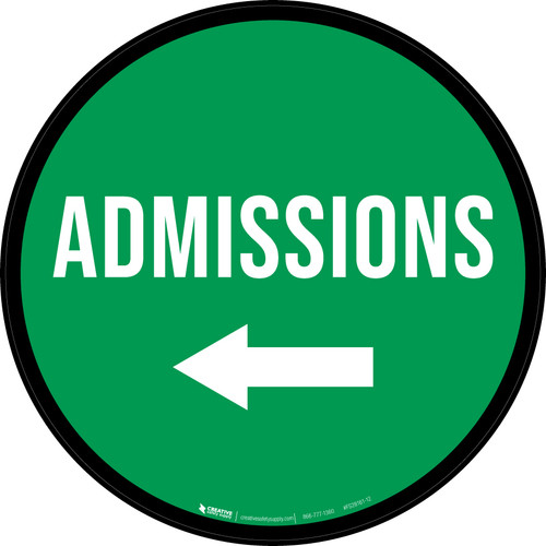 Admissions Left with Arrow Circular - Floor Sign