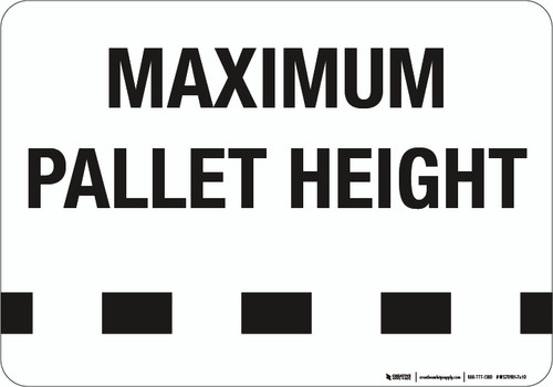 Maximum Pallet Height - Wall Sign