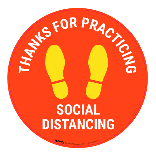 Thanks For Practicing Social Distancing - Floor Sign