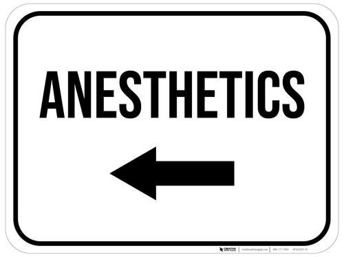 Anesthetics Arrow Left Rectangular - Floor Sign
