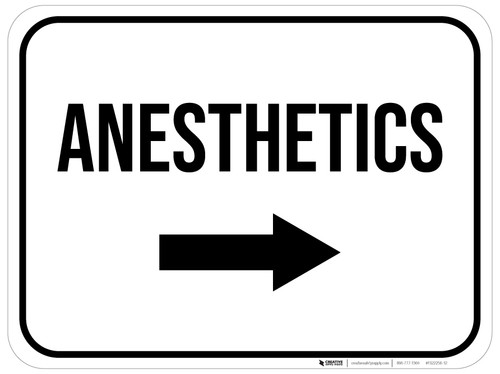 Anesthetics Arrow Right Rectangular - Floor Sign