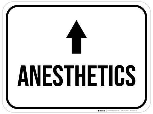Anesthetics Arrow Straight Rectangular - Floor Sign
