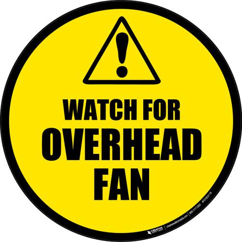 Watch For Overhead Fan -  Floor Sign