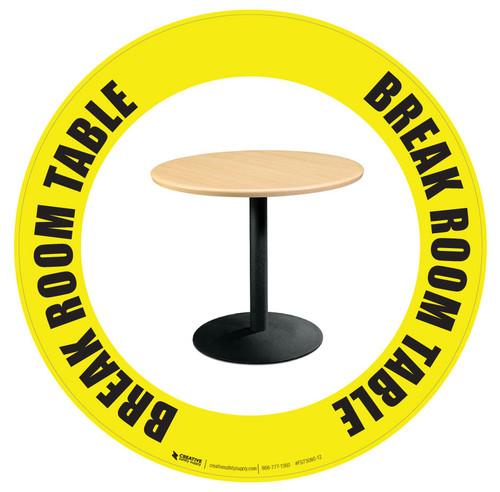 Break Room Table -  Floor Sign