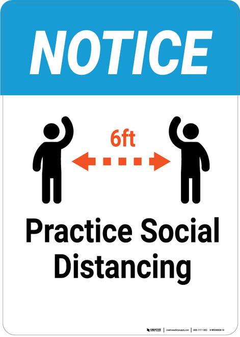 Notice: Practice Social Distancing - Wall Sign