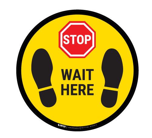 STOP - Wait Here - Floor Sign