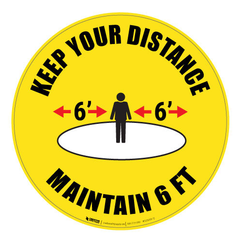 Keep Your Distance - Maintain 6' - Floor Sign
