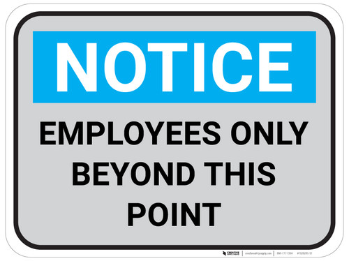 Notice Employees Only Beyond This Point - Gray - Floor Sign