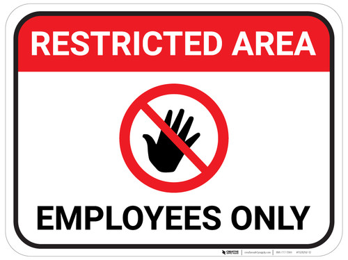 Restricted Area Employees Only with Hand Icon - Floor Sign