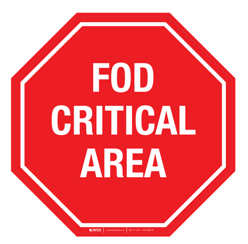 FOD Critical Area (Stop Sign) - Floor Sign