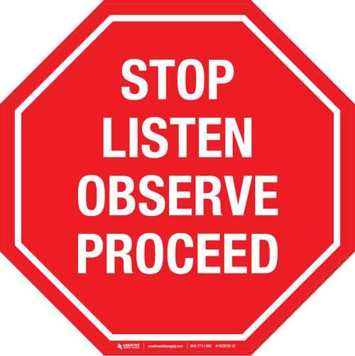 Stop Listen Observe Proceed -  Floor Sign
