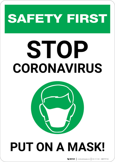 Safety First: Stop Coronavirus - Put On A Mask with Icon Portrait - Wall Sign