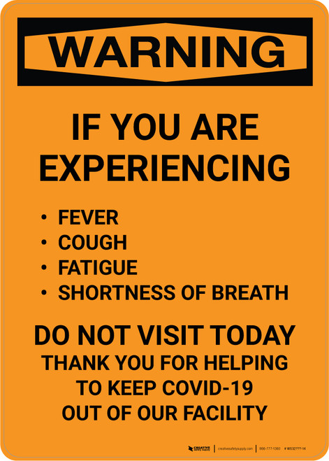 Warning: If You Are Experiencing Symptoms Do Not Visit Portrait - Wall Sign