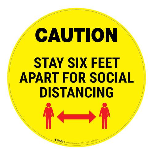 Caution - Stay Six Feet Apart - Yellow - Floor Sign