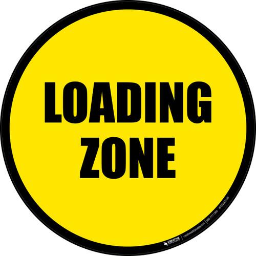 Loading Zone -  Floor Sign