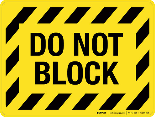 Do Not Block - Floor Sign
