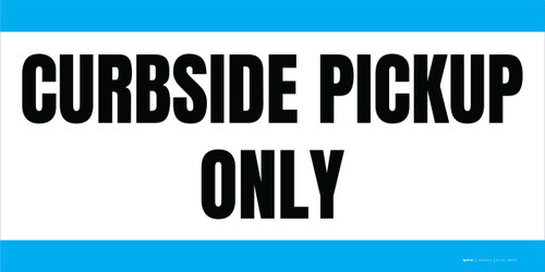 Curbside Pickup Only - Blue - Banner