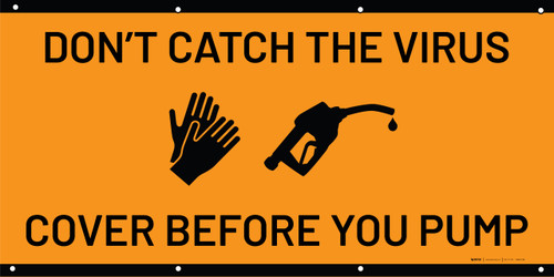 Don't Catch The Virus/Cover Before You Pump - Orange - Banner