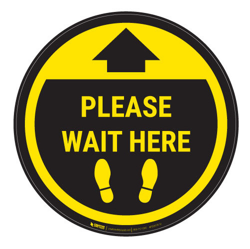 Please Wait Here - Yellow Circle - Floor Sign