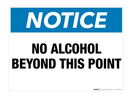 Notice: No Alcohol Beyond This Point - Wall Sign