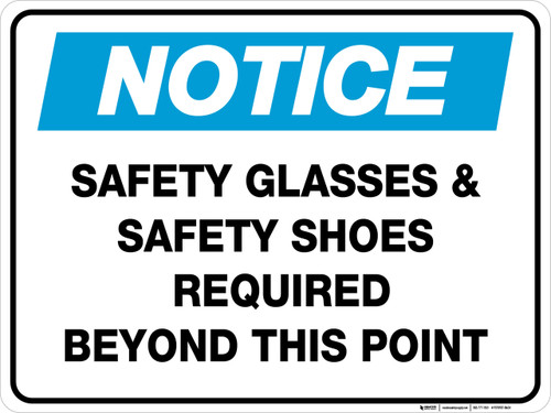 Notice: Safety Glasses and Safety Shoes Required - Floor Sign