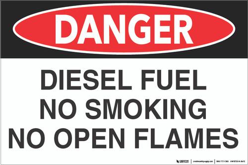 Danger: Diesel Fuel - No Open Flame - Wall Sign