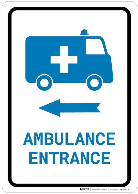 Ambulance Entrance Left Arrow with Icon Portrait v2 - Wall Sign
