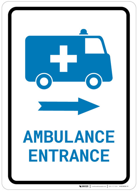 Ambulance Entrance Right Arrow with Icon Portrait v2 - Wall Sign
