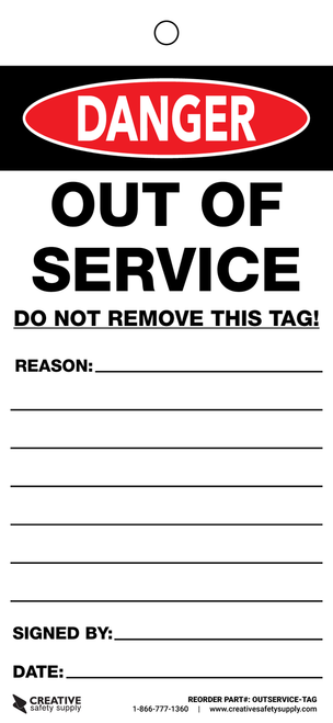 Danger: Out of Service Tags