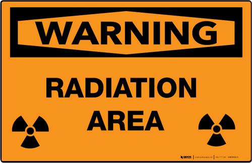 Warning: Radiation Area - Wall Sign